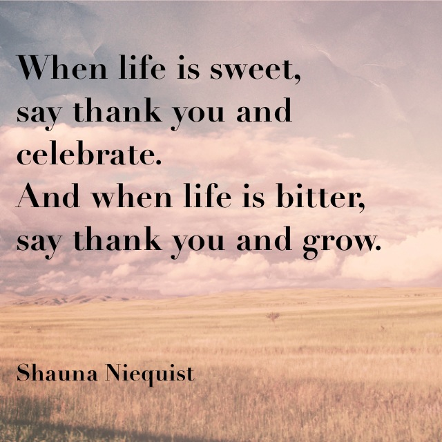 Wednesday Words of Wisdom – When Life is Sweet…
