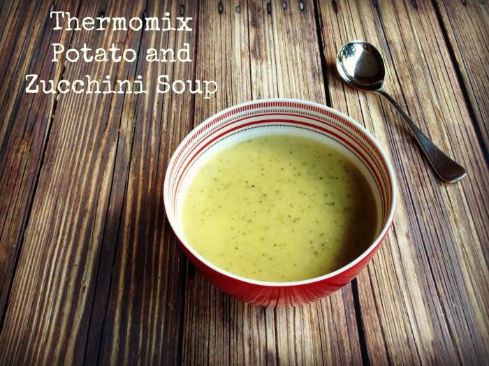 Meatless Monday – Thermomix Potato and Zucchini Soup