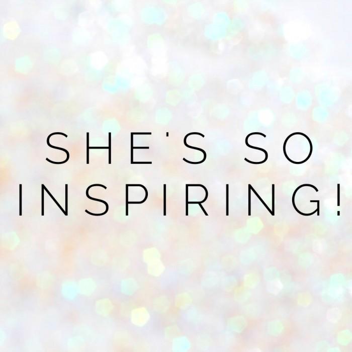 She's so inspiring