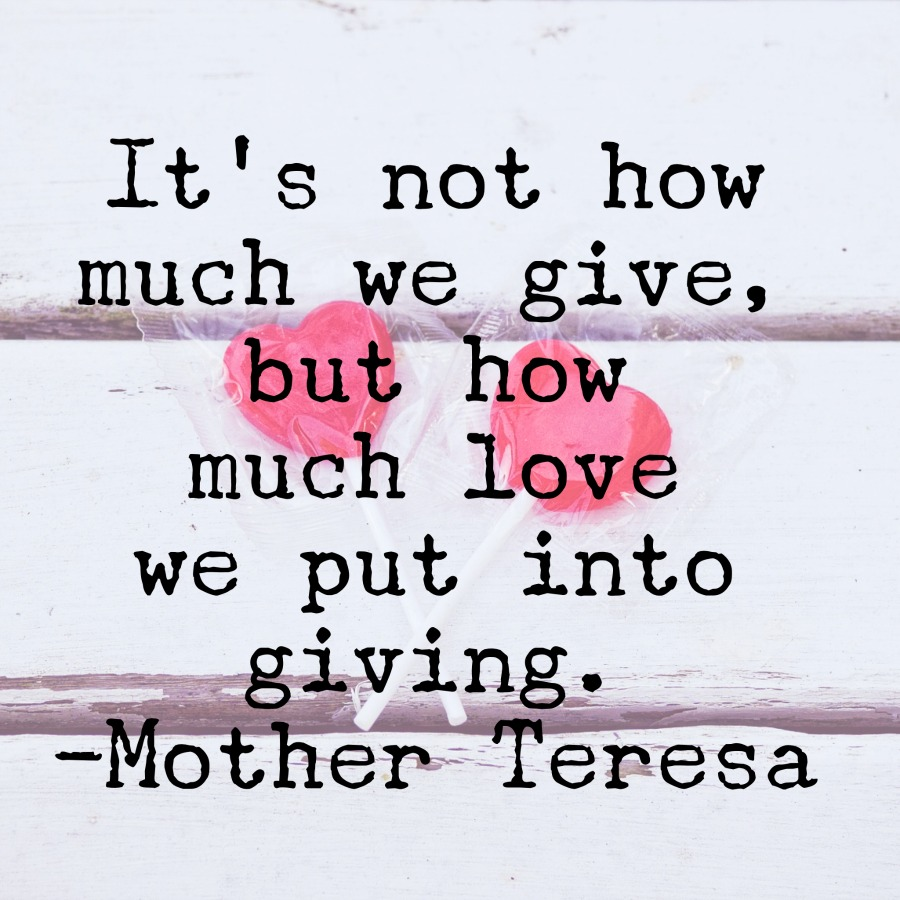 Wednesday Words of Wisdom - Put love into giving