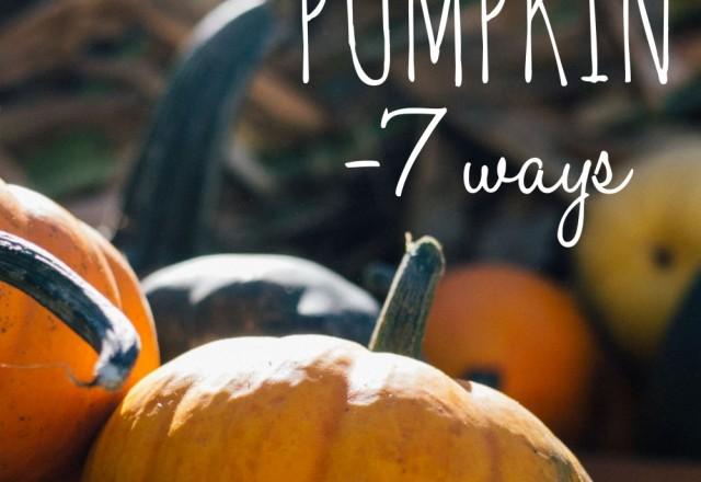 Pumpkin – 7 Ways