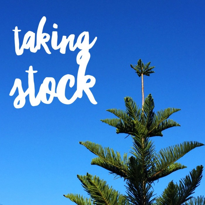 Taking Stock – August