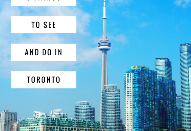 9 Things to See and Do in Toronto
