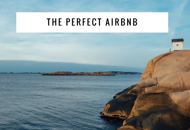 7 Tips and Tricks to Find the Perfect Airbnb
