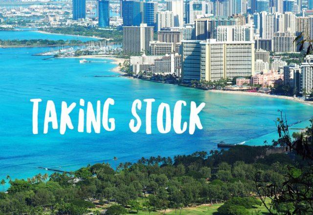 Taking Stock – The Waikiki Edition
