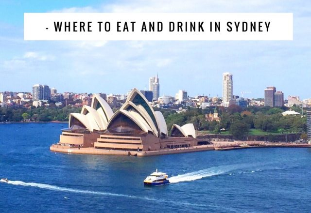 The Visitor Diaries – Where to Eat and Drink in Sydney
