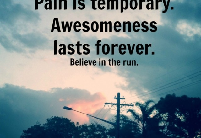 Wednesday Words of Wisdom – Pain is Temporary