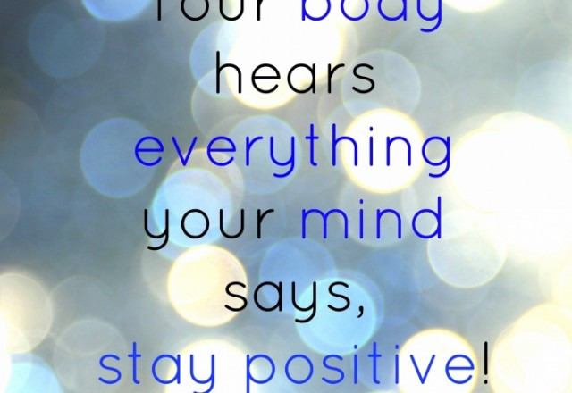 Wednesday Words of Wisdom – Stay Positive