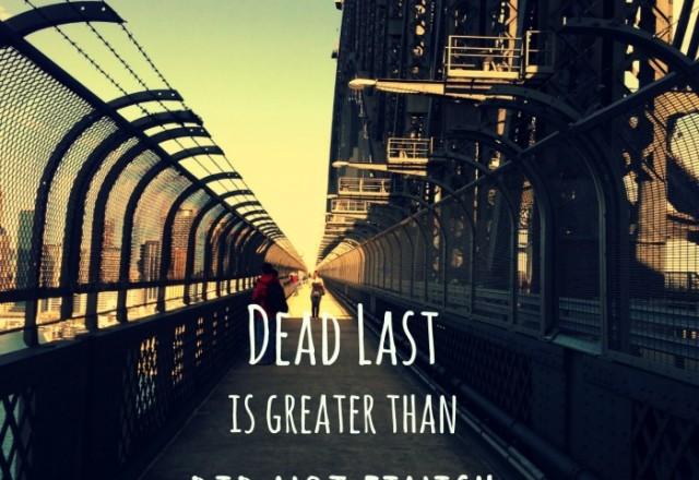 Wednesday Words of Wisdom – Dead Last