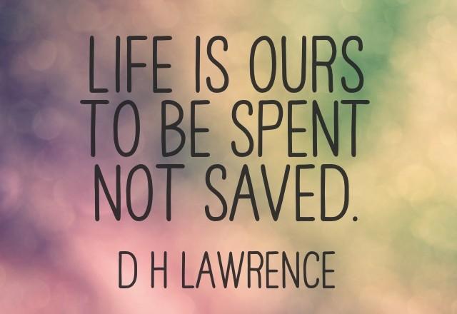 Wednesday Words of Wisdom – Spend life