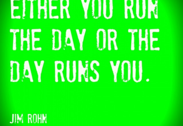 Wednesday Words of Wisdom – Run the Day