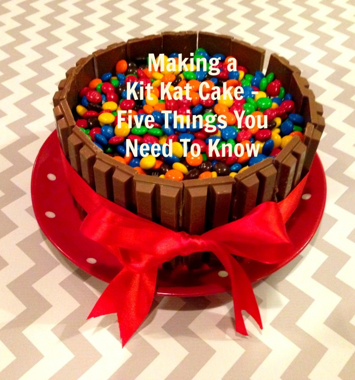 Kit Kat Cake - 5 things you need to know