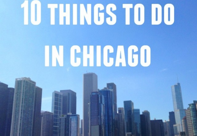 10 Things to do in Chicago