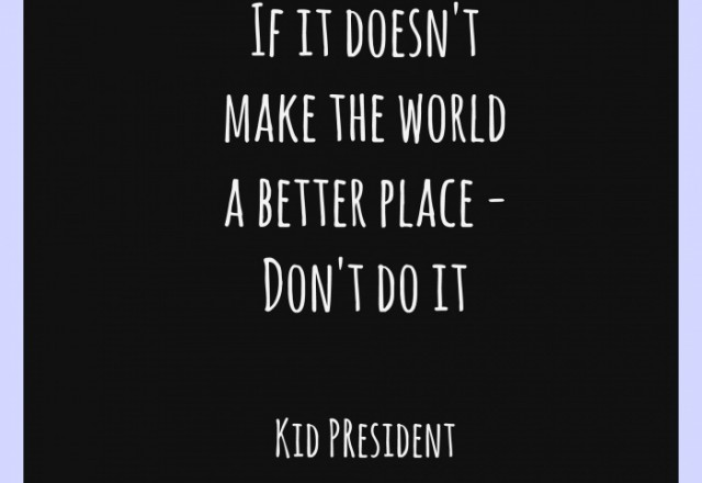 Wednesday Words of Wisdom – Kid President