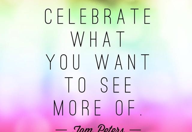 Wednesday Words of Wisdom – Celebrate