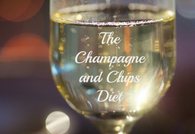 The Champagne and Chips Diet