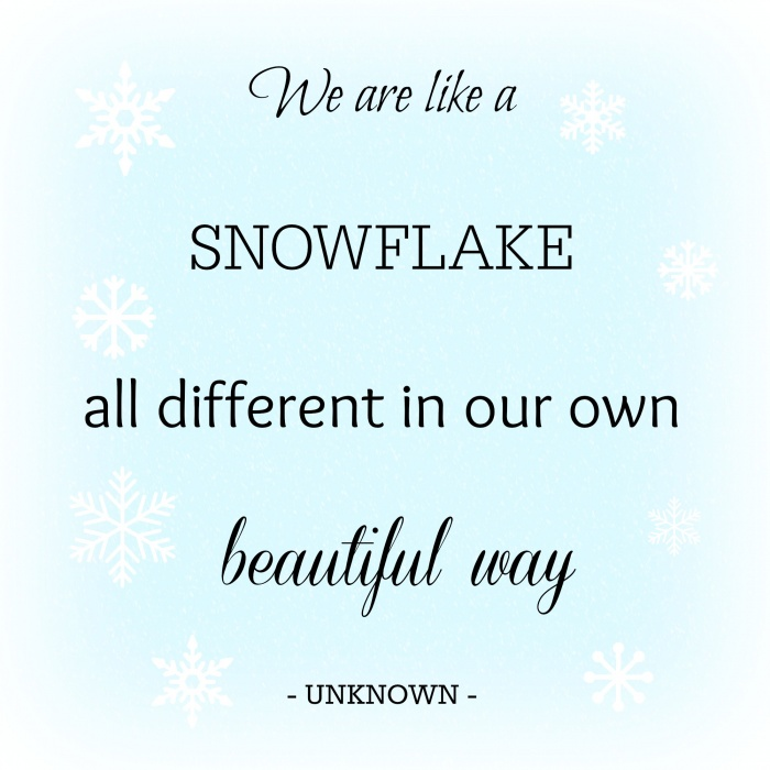 We are like snowflakes