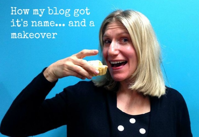 How my blog got it's name and a makeover