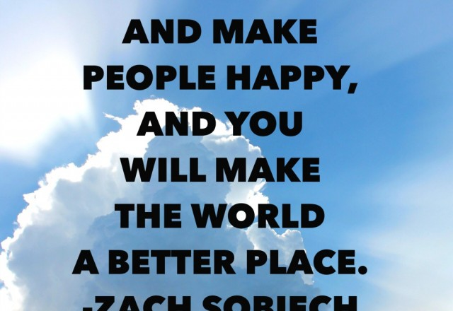 Wednesday Words of Wisdom – Make the world a better place