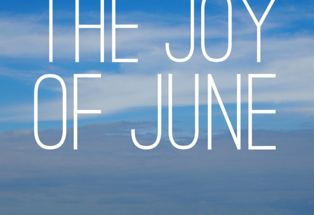 The Joy of June