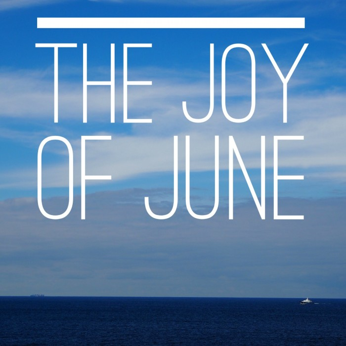 Joy of June