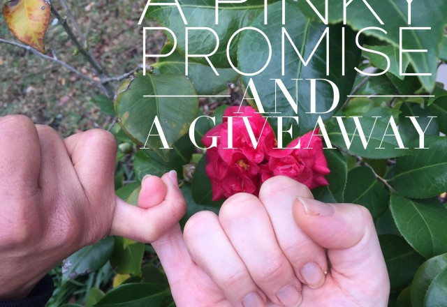 A Pinky Promise and a Giveaway