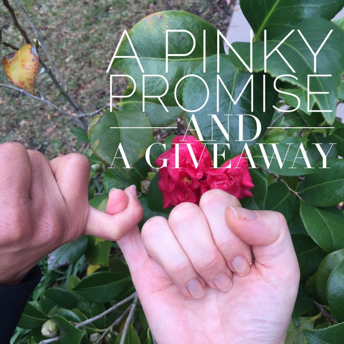 Pinky Promise and a giveaway
