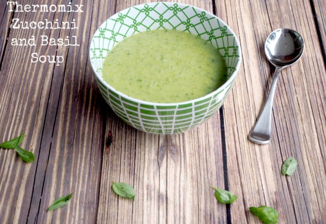 Thermomix Zucchini and Basil Soup