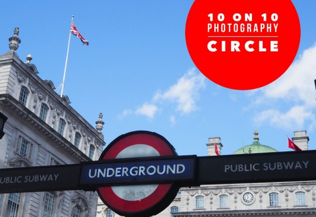 10 on 10 Project (A Day in London) – August 2015