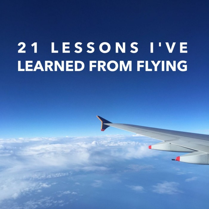 21 Lessons I've Learned From Flying
