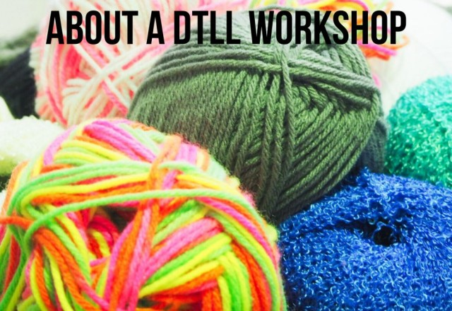 5 Things to Love About a DTLL Workshop