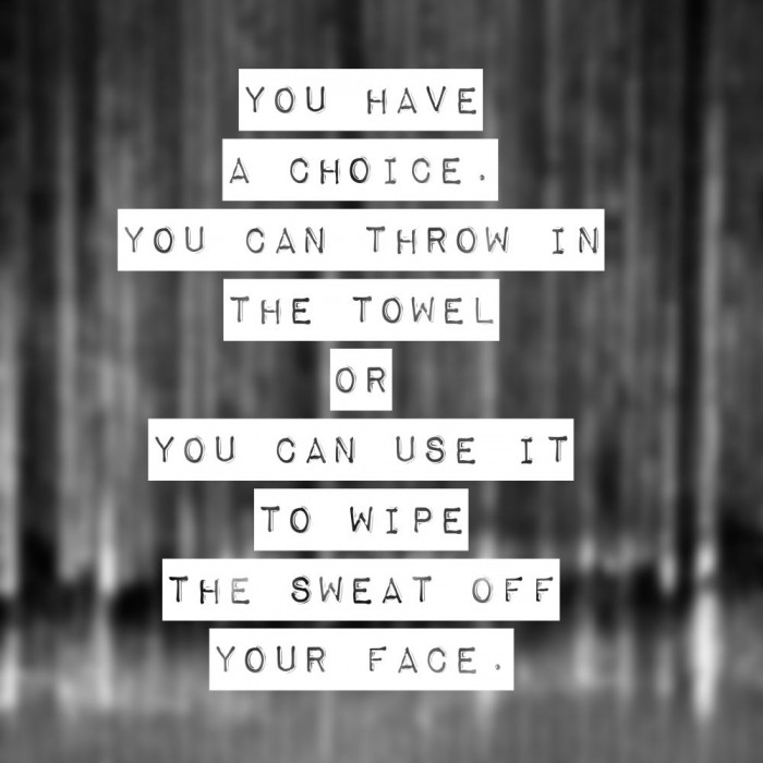Wednesday Words of Wisdom: Throw in the towel