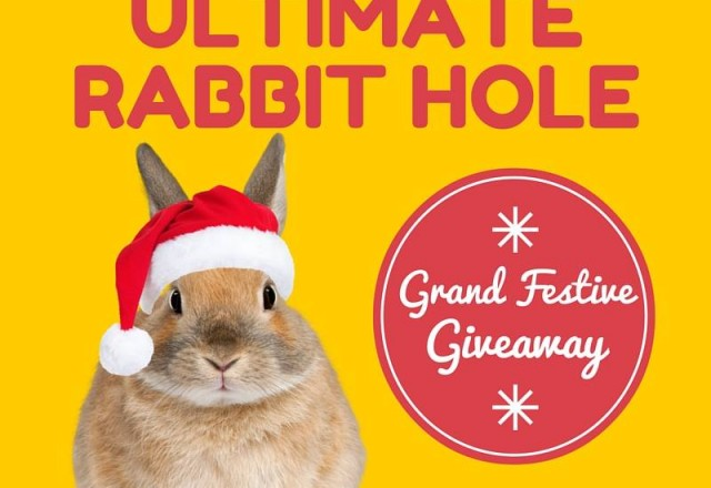 The Ultimate Rabbit Hole #45 and The Grand Festive Giveaway