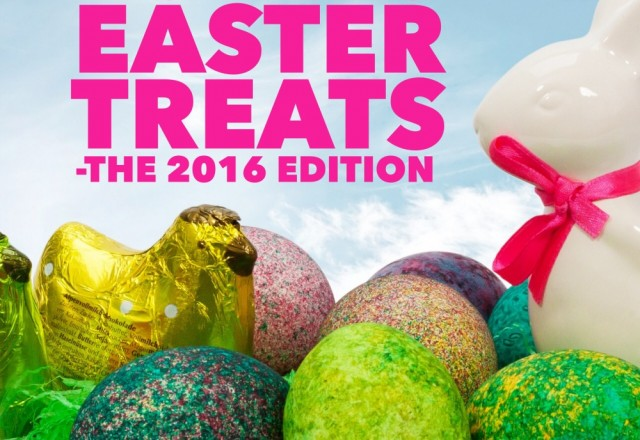 Top 10 Easter Treats – The 2016 Edition
