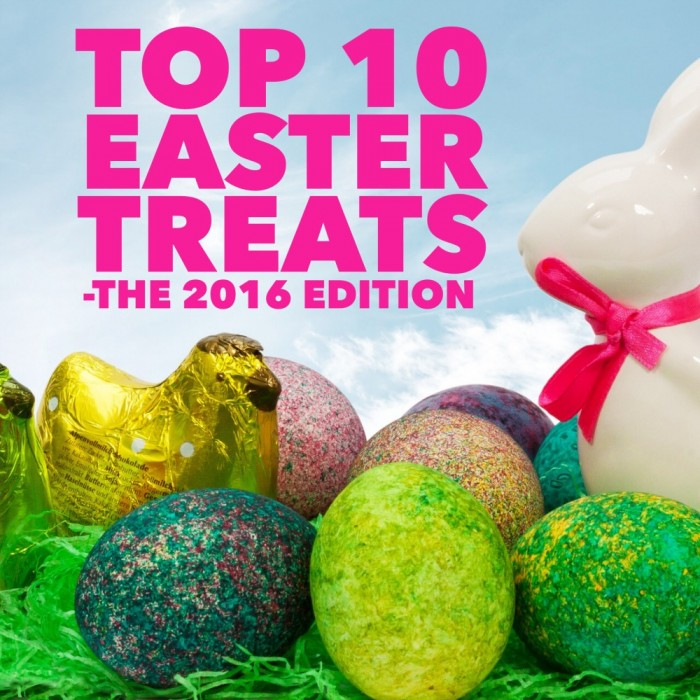 Top 10 Easter Treats the 2016 edition