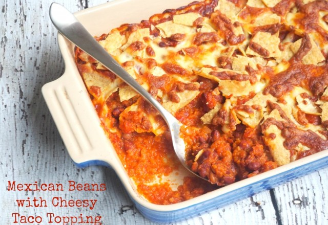 Meatless Monday – Mexican Beans with Cheesy Taco Topping