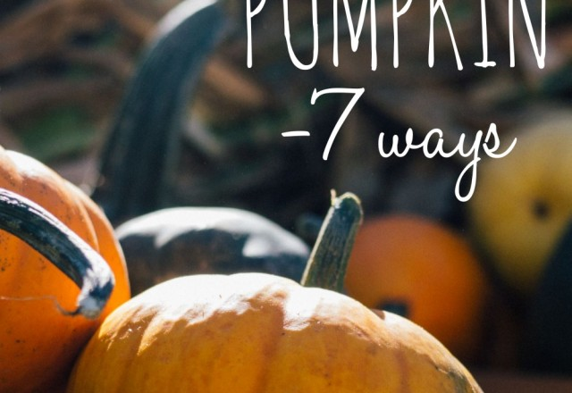 Pumpkin – 7 Ways