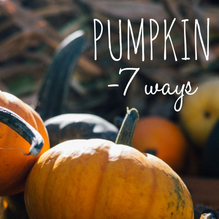 Pumpkin 7 ways