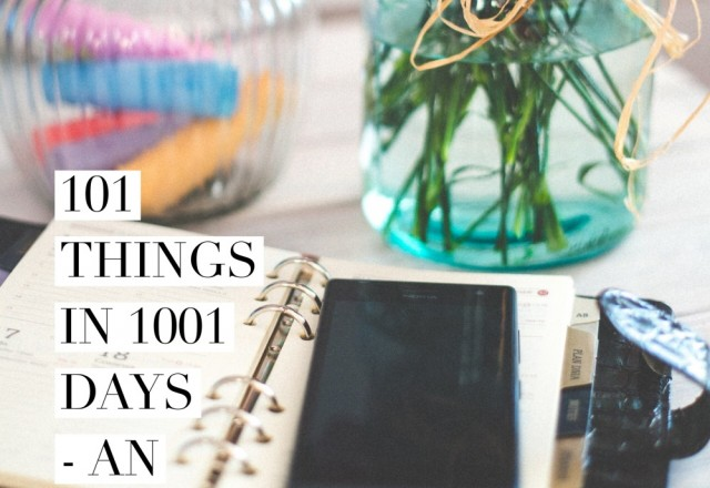 101 Things in 1001 days  – An Update