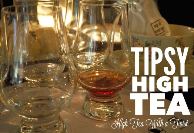 Tipsy High Tea – High Tea With a Twist
