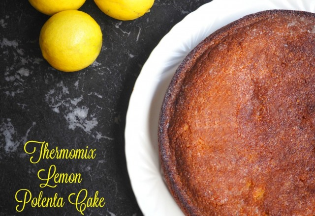 Thermomix Lemon Polenta Cake