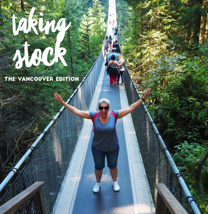 Taking Stock - The Vancouver Edition