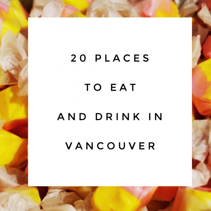 20 places to eat and drink in Vancouver