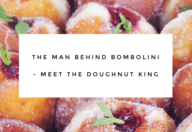 The Man Behind Bombolini – Meet the Doughnut King