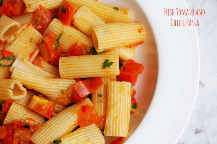 Fresh Tomato and Chilli Pasta