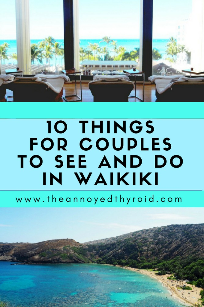 10 things for couples to see and do Waikiki - pin