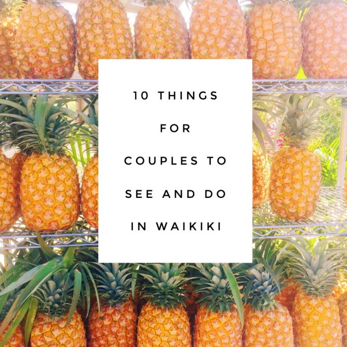 10 things for couples to see and do in Hawaii