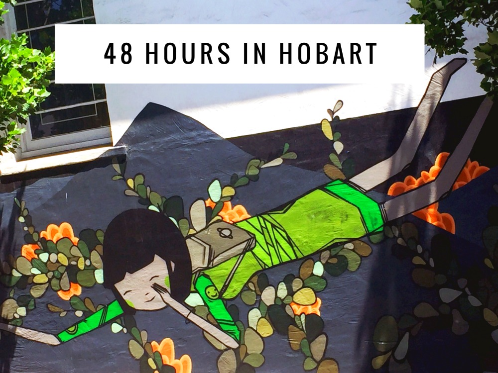 48 hours in Hobart