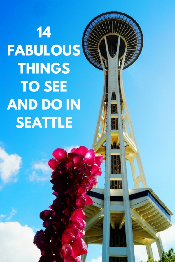 14 Fabulous Things to See and Do in Seattle