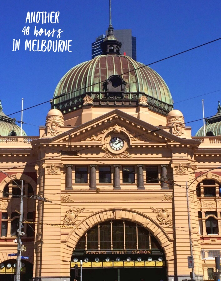 Another 48 hours in Melbourne